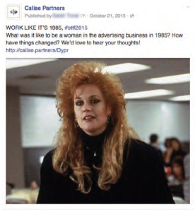 What was it like to be a woman in the advertising business in 1985 Facebook post.