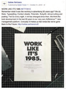 Remember what it was like working in advertising 30 years ago Facebook post.
